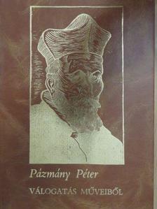Pázmány Péter - Pázmány Péter I. (töredék) [antikvár]