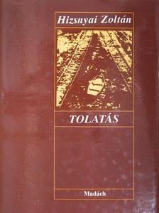 Hizsnyai Zoltán - Tolatás [antikvár]
