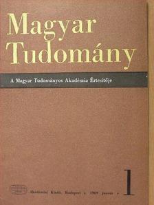 Bakács Tibor - Magyar Tudomány 1969. január [antikvár]