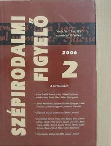 Arvo Valton - Szépirodalmi Figyelő 2006/2. [antikvár]