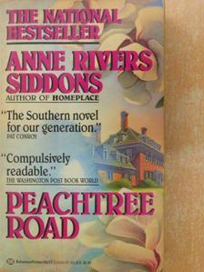 Anne Rivers Siddons - Peachtree Road [antikvár]