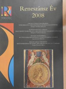 Balla Gabriella - Reneszánsz Év 2008 [antikvár]