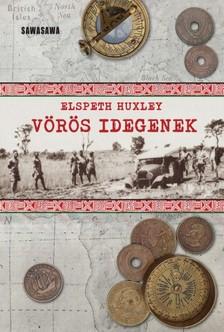 ELSPETH HUXLEY - Vörös idegenek [eKönyv: epub, mobi]