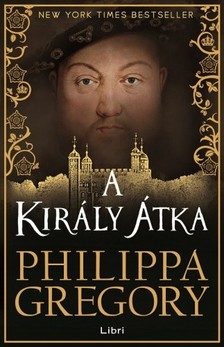 Philippa Gregory - A király átka [eKönyv: pdf, epub, mobi]