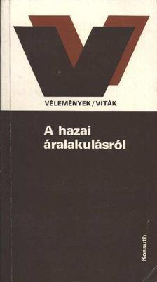 Wiesel Iván - A hazai áralakulásról [antikvár]