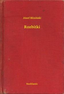 Blizinski Józef - Rozbitki [eKönyv: epub, mobi]
