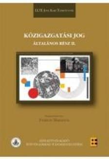 Fazekas Marianna (szerk.) - Közigazgatási jog - Általános rész II.