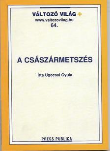 Ugocsai Gyula - A császármetszés