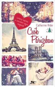 Catherine Rider - Csók Párizsban [eKönyv: epub, mobi]