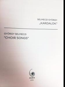 "SELMECZI GYÖRGY - KARDALOK (""CHOIR GONS"")"