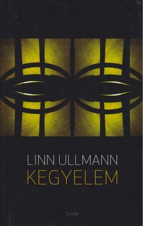 Linn Ullmann - Kegyelem [antikvár]