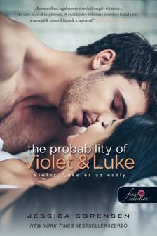 Jessica Sorensen - Violet, Luke és az esély (Véletlen 4.)