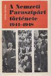 Tóth István - A Nemzeti Parasztpárt története 1944-1948 [antikvár]