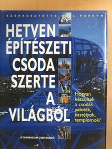 Brian Carter - Hetven építészeti csoda szerte a világból [antikvár]