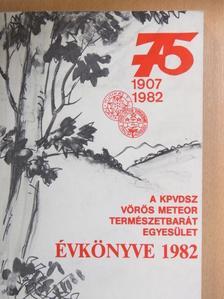 Balog László - A KPVDSZ Vörös Meteor Természetbarát Egyesület Évkönyve 1982 [antikvár]