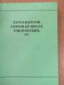 Földváriné Kocsis Luca - Tanulmányok Csongrád megye történetéből XIV. [antikvár]