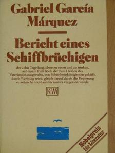 Gabriel García Márquez - Bericht eines Schiffbrüchigen [antikvár]