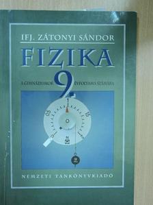 Ifj. Zátonyi Sándor - Fizika 9. [antikvár]