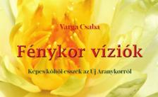 Varga Csaba - Fénykor víziók