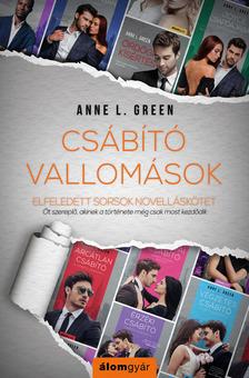Anne L. Green - Csábító vallomások (novella) [eKönyv: epub, mobi]