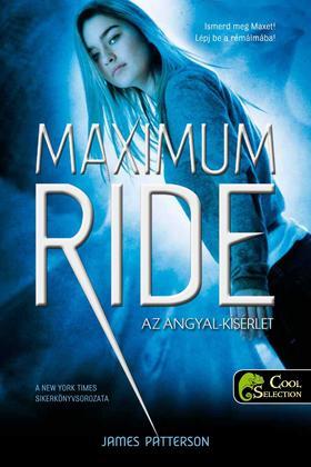 Patterson, James - Maximum Ride 1. Az Angyal-próba - PUHA BORÍTÓS