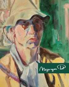 Feledy Balázs - Nyerges Pál - A pannon festő - 1914-1987
