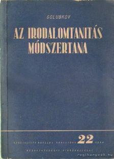 Golubkov - Az irodalomtanítás módszertana [antikvár]