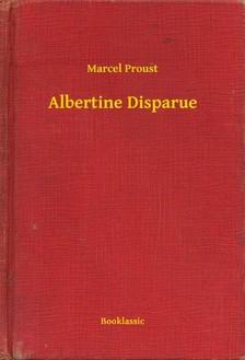 Marcel Proust - Albertine Disparue [eKönyv: epub, mobi]