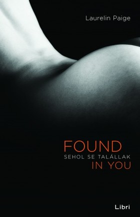 Laurelin Paige - Sehol se talállak - Found in You