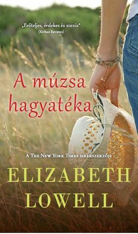 Elizabeth Lowell - A múzsa hagyatéka