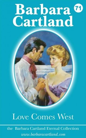 Barbara Cartland - Love Comes West [eKönyv: epub, mobi]