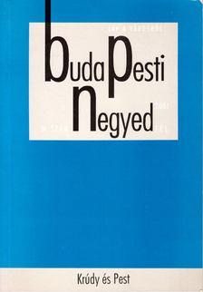 Sánta Gábor - Budapesti negyed IX. évf. 2001/4. [antikvár]