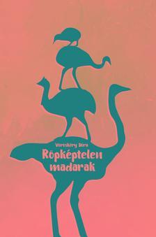 Vöröskéry Dóra - Röpképtelen madarak