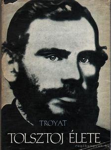 Henri Troyat - Tolsztoj élete [antikvár]