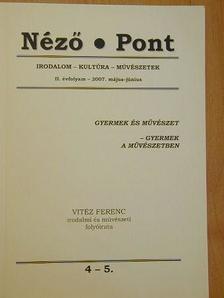 Vitéz Ferenc - Néző - Pont 2007. május-június [antikvár]