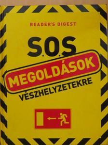S.O.S. megoldások vészhelyzetekre [antikvár]