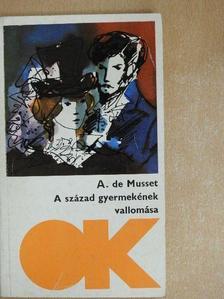 Alfred de Musset - A század gyermekének vallomása [antikvár]