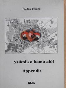 Földesi Ferenc - Szikrák a hamu alól/Appendix [antikvár]