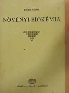 Farkas Gábor - Növényi biokémia [antikvár]