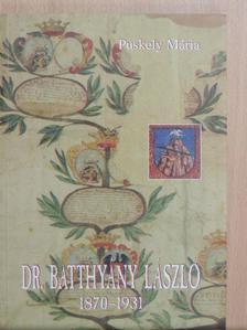 Puskely Mária - Dr. Batthyány László [antikvár]