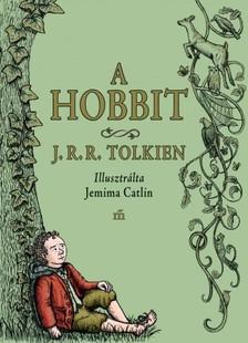 J. R. R. Tolkien - A hobbit - Jemima Catlin illusztrációival [eKönyv: epub, mobi]