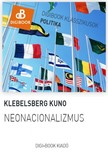 Klebelsberg Kuno - Neonacionalizmus [eKönyv: epub, mobi]