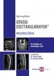 Prof. Dr. Bereczki Dániel (szerk.) Dr. Ertsey Csaba - - Orvosi Esettanulmányok-NEUROLÓGIA (R) [eKönyv: pdf]