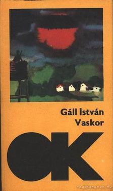 Gáll István - Vaskor [antikvár]