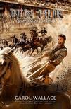 Wallace, Carol - Ben Hur - Egy messiási történet