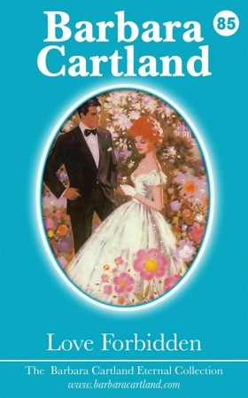Barbara Cartland - Love Forbidden [eKönyv: epub, mobi]