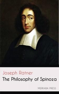 Ratner Joseph - The Philosophy of Spinoza [eKönyv: epub, mobi]