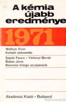 Csákvári Béla - A kémia újabb eredményei 1971. 5. kötet [antikvár]
