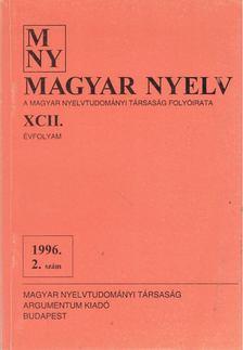 Benkő Loránd - Magyar Nyelv XCII. évf. 1996/3. szám [antikvár]
