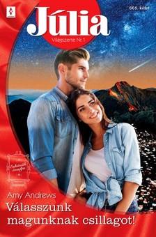 Andrews Amy - Júlia 665. - Válasszunk magunknak csillagot! [eKönyv: epub, mobi]